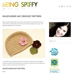 Wildflower Hat Crochet Pattern — Being Spiffy