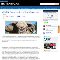 Wildlife Conservation – The Weak Link : The Viewspaper