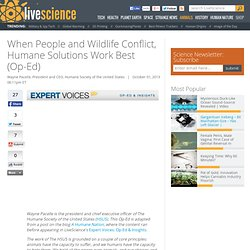 Humane solutions for human/wildlife conflict