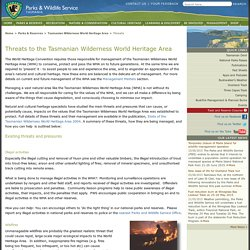 Parks & Wildlife Service - Threats to the Tasmanian Wilderness World Heritage Area