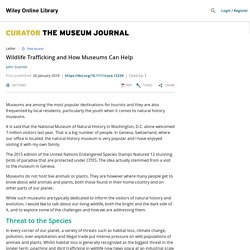CURATOR THE MUSEUM JOURNAL 26/01/18 Wildlife Trafficking and How Museums Can Help