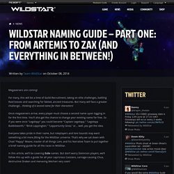 WildStar Naming Guide – Part One: From Artemis to Zax (and Everything in Between!)