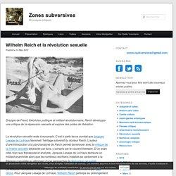 Wilhelm Reich et la révolution sexuelle - Zones subversives