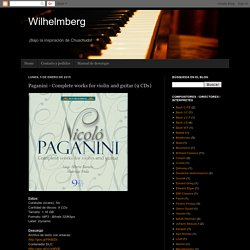 Wilhelmberg: Paganini - Complete works for violin and guitar (9 CDs)