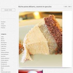 Bûche poires Wiliams, caramel et speculos - Blanc coco