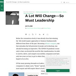 A Lot Will Change—So Must Leadership