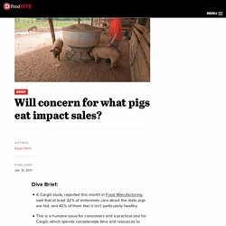 Will concern for what pigs eat impact sales?