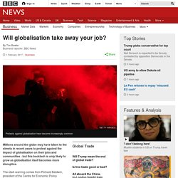 Will globalisation take away your job?