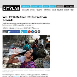 Will 2014 Be the Hottest Year on Record?