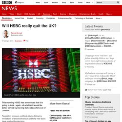 Will HSBC really quit the UK? - BBC News