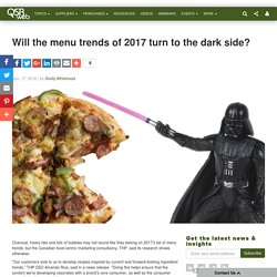 Will the menu trends of 2017 turn to the dark side?