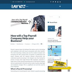 How will a Top Payroll Company Help your Business?