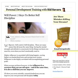 Will Power: How To Improve Your Personal Self Discipline