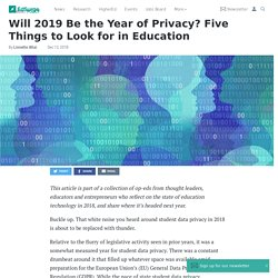 Will 2019 Be the Year of Privacy? Five Things to Look for in Education