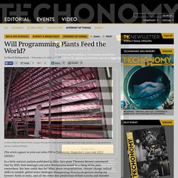 Will Programming Plants Feed the World?