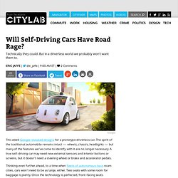Will Self-Driving Cars Have Road Rage?