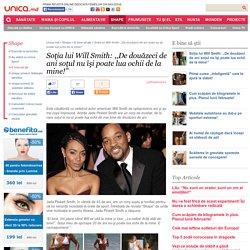 Soţia lui Will Smith: ,,De douăzeci de ani soţul nu îşi poate lua ochii de la mine!''