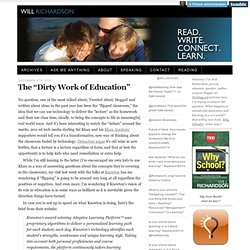 "The ""Dirty Work of Education"""