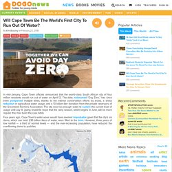 Will Cape Town Be The World's First City To Run Out Of Water? Kids News Article