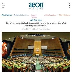Will a world government work? – Luis Cabrera