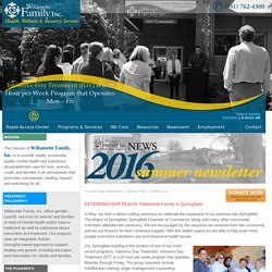WILLAMETTE FAMILY, INC. - FAll 2015 NEWSLETTER