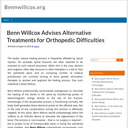 Benn Willcox Advises Alternative Treatments for Orthopedic Difficulties