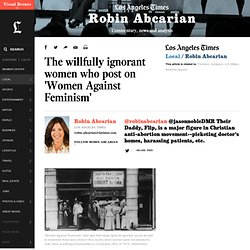 The willfully ignorant women who post on 'Women Against Feminism' - LA Times
