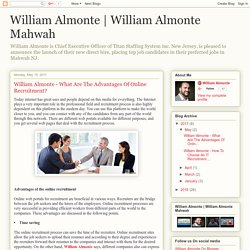 William Almonte Mahwah: William Almonte - What Are The Advantages Of Online Recruitment?