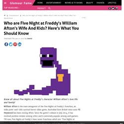 William Afton Has a Family. Who is His Wife?