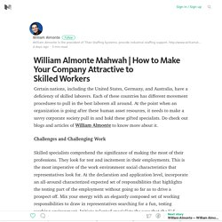 How to Make Your Company Attractive to Skilled Workers – Medium