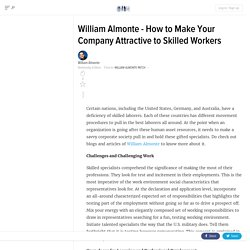 William Almonte - How to Make Your Company Attractive to Skilled Workers