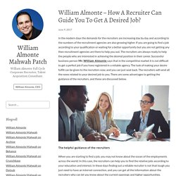 Mahwah,NJ - William Almonte - How A Recruiter Can Guide You To Get A Desired Job?