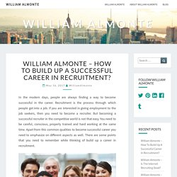 William Almonte - How To Build Up A Successful Career In