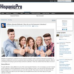 How do you Get Someone's Attention? - HispanicPro
