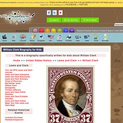 William Clark Biography for Kids «