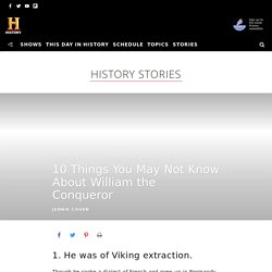 10 Things You May Not Know About William the Conqueror - HISTORY