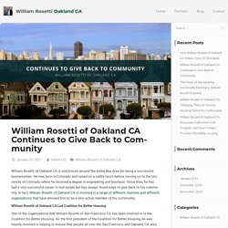 William Rosetti of Oakland CA Continues to Give Back to Community