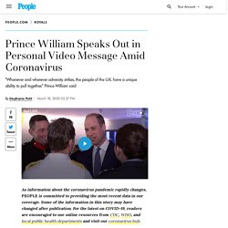 Prince William Speaks Out in Personal Video Message Amid Coronavirus
