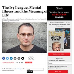 William Deresiewicz on the Ivy League, Mental Illness, and the Meaning of Life