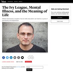 The Ivy League, Mental Illness, and the Meaning of Life