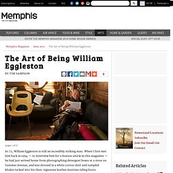 The Art of Being William Eggleston - Memphis Magazine - June 2012 - Memphis