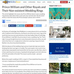 Prince William and Other Royals and Their Non-existent Wedding Rings