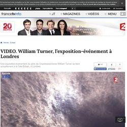 William Turner, l'exposition-événement à Londres