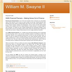 William M. Swayne II : WMS Financial Planners – Making Sense Out of Finance