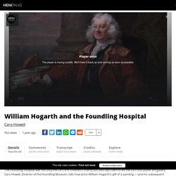 HENI Talks - William Hogarth and the Foundling Hospital