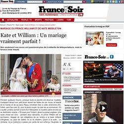 Kate et William : Un mariage vraiment parfait !