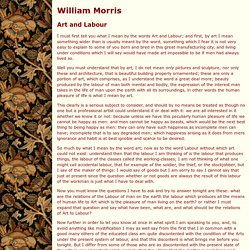 William Morris - Art and Labour