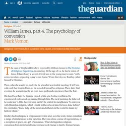 William James, part 4: The psychology of conversion