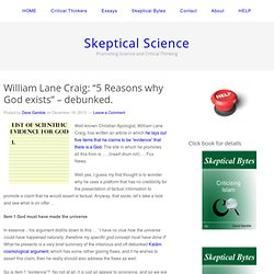 "William Lane Craig: ""5 Reasons why God exists"" – debunked."