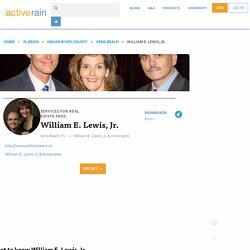William E. Lewis, Jr., Vero Beach Services for Real Estate Pros - ActiveRain